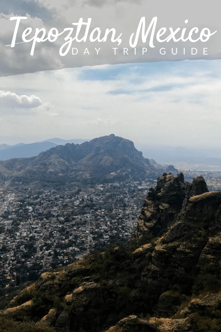 Mexico City to Tepoztlan Day Trip Pinterest pin
