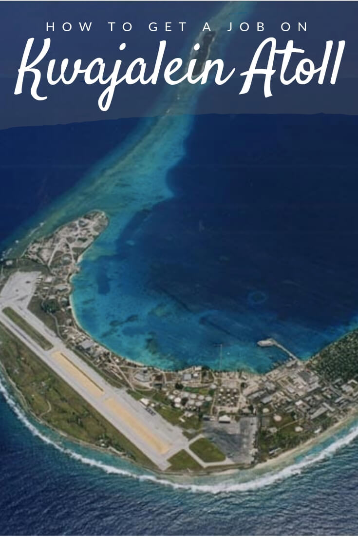 How to get a job on Kwajalein Atoll Pinterest pin