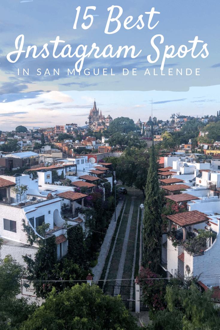 Best Instagram Spots in San Miguel de Allende Pinterest pin