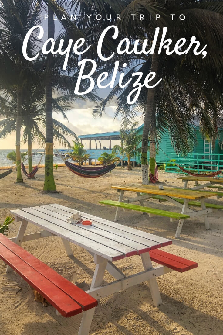 Caye Caulker travel guide Pinterest pin