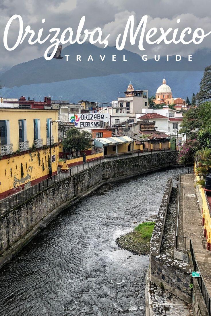 Orizaba travel guide Pinterest pin